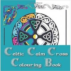 Celtic Calm Cross Colouring Book