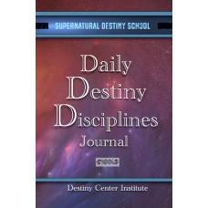 Daily Destiny Disciplines Journal
