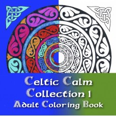 Celtic Calm Collection 1 Adult Coloring Book