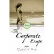 The Corporate Escape